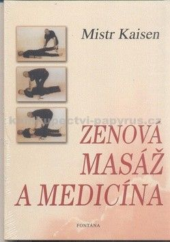 Mistr Kaisen: Zenová masáž a medicína cena od 134 Kč