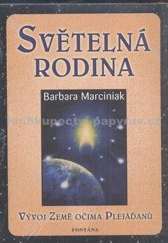 Marciniak Barbara: Světelná rodina cena od 187 Kč