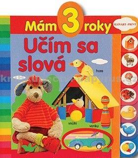 Mám 3 roky - Učím sa slová cena od 78 Kč