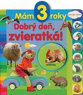 Slovart Print Mám 3 roky Dobrý deň, zvieratká! cena od 74 Kč