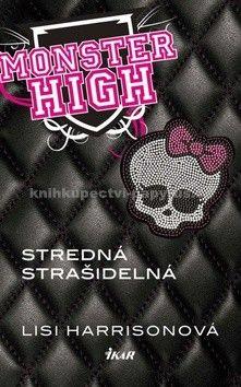 Lisi Harrisonová: Monster High Stredná strašidelná cena od 213 Kč