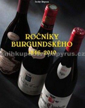 Jacky Rigaux: Ročníky burgundského 1846 - 2010 cena od 338 Kč