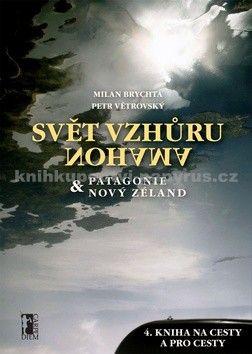 Petr Větrovský, Milan Brychta: Svět vzhůru nohama cena od 204 Kč