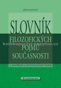 Jiří Olšovský: Slovník filozofických pojmů současnosti cena od 126 Kč