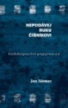 Jan Němec: Nepodávej ruku číšníkovi cena od 214 Kč