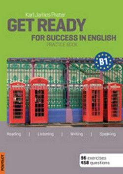Karl James Prater: Get Ready for Success in English B1 + CD cena od 305 Kč