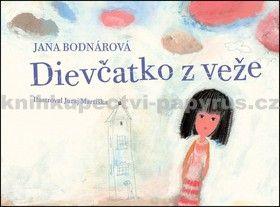 Jana Bodnárová: Dievčatko z veže cena od 111 Kč