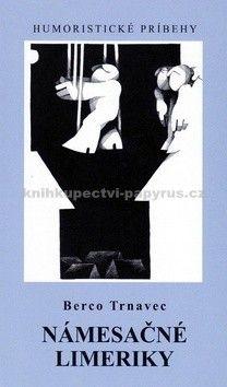 Berco Trnavec: Námesačné limeriky cena od 159 Kč