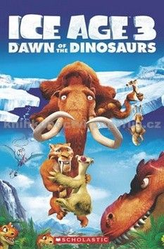 Taylor Nicole: Popcorn ELT Readers 3: Ice Age 3: Dawn o cena od 168 Kč