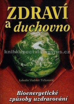 Lobodin Vladimír Tichonovič: Zdraví a duchovno cena od 166 Kč