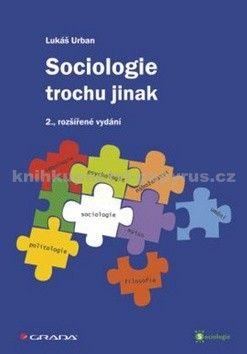Lukáš Urban: Sociologie trochu jinak - 2. vydání cena od 305 Kč