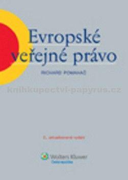 Richard Pomahač: Evropské veřejné právo cena od 292 Kč