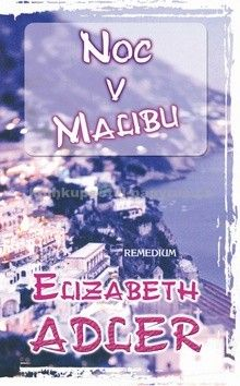 Elizabeth Adler: Noc v Malibu cena od 261 Kč