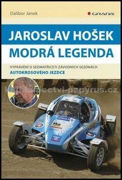 Dalibor Janek: Jaroslav Hošek - Modrá legenda cena od 72 Kč