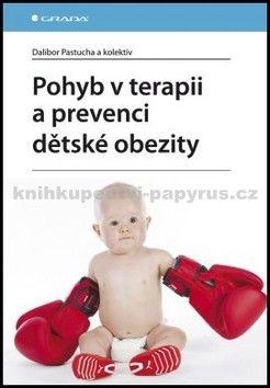GRADA Pohyb v terapii a prevenci dětské obezity cena od 168 Kč