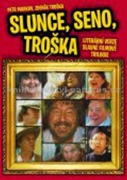 Zdeněk Troška, Petr Markov: Slunce, seno, Troška cena od 123 Kč