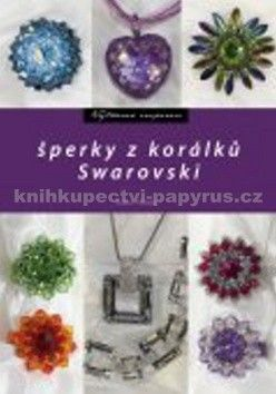Radka Fleková: Šperky z korálků Swarovski cena od 147 Kč