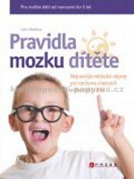 John Medina: Pravidla mozku dítěte cena od 216 Kč