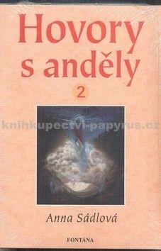 Anna Sádlová: Hovory s anděly 2 cena od 156 Kč