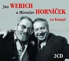Miroslav Horníček, Jan Werich, Jiří Suchý: Jan Werich a Miroslav Horníček na Kampě - 2CD