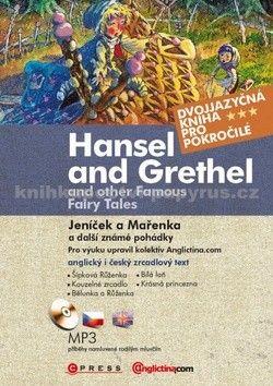 Anglictina.com: Jeníček a Mařenka a další známé pohádky cena od 182 Kč