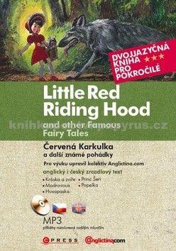 Anglictina.com: Červená Karkulka a další známé pohádky cena od 201 Kč