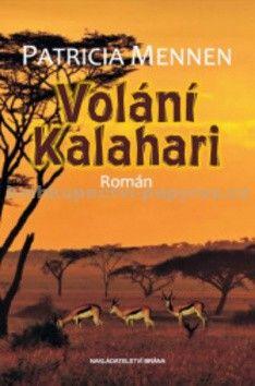 Patricia Mennen: Volání Kalahari cena od 0 Kč