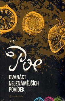 Edgar Allan Poe: Dvanáct nejznámějších povídek cena od 199 Kč