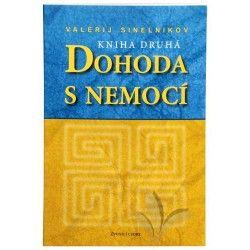 Knihy Dohoda s nemocí II. díl (Valerij Sinelnikov) cena od 144 Kč