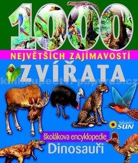 Kolektiv: 1000 největších zajímavostí - Zvířata cena od 329 Kč