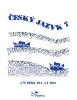 Milada Hirschová: Český jazyk 7 cena od 37 Kč