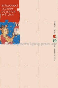 Markéta Selucká, Jaroslav Kolář: Středověké legendy o českých světcích cena od 191 Kč