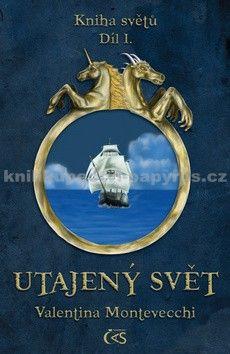 Valentina Montevecchi: Utajený svět cena od 168 Kč