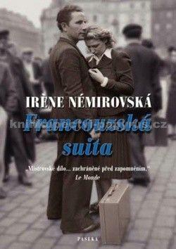 Irène Némirovsky: Francouzská suita cena od 344 Kč