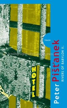 Peter Pišťanek: Rivers of Babylon II. cena od 139 Kč