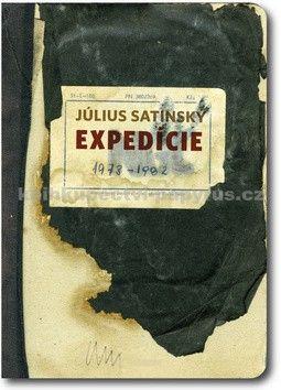 Július Satinský: Expedície 1973 - 1982 cena od 319 Kč