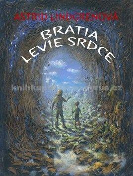 Astrid Lindgren: Bratia Levie srdce cena od 231 Kč