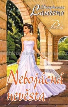 Stephanie Laurensová: Nebojácná nevěsta cena od 299 Kč