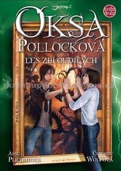 Anne Plichotová, Cendrine Wolfová, Lucie Přikrylová: Oksa Pollocková 2 - Les zbloudilých - Kniha druhá cena od 0 Kč