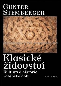 Günter Stemberger: Klasické židovství - Kultura a historie rabínské doby cena od 137 Kč