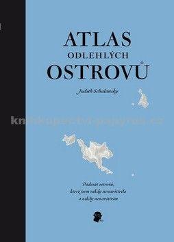 Judith Schalansky: Atlas odlehlých ostrovů - Padesát ostrovů, které jsem nikdy nenavštívila a nikdy nenavštívím cena od 344 Kč