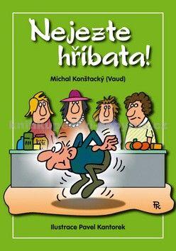 Michal Konštacký: Nejezte hříbata! cena od 107 Kč