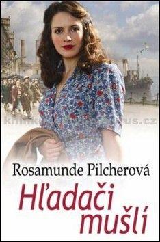 Rosamunde Pilcher: Hľadači mušlí cena od 122 Kč