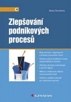 Alena Svozilová: Zlepšování podnikových procesů cena od 270 Kč