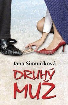 Jana Šimulčíková: Druhý muž cena od 79 Kč