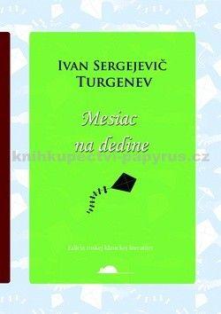 Ivan Sergejevič Turgeněv: Mesiac na dedine cena od 95 Kč