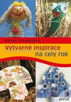 Petra Vondrová: Výtvarné inspirace na celý rok cena od 175 Kč