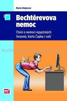 Marta Olejárová: Bechtěrevova nemoc cena od 38 Kč