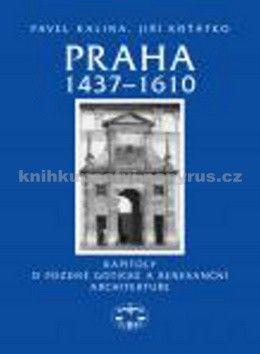 Pavel Kalina, Koťátko Jiří ml.: Praha 1437–1610 cena od 592 Kč