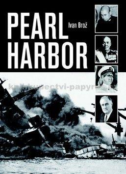 Ivan Brož: Pearl Harbor cena od 75 Kč